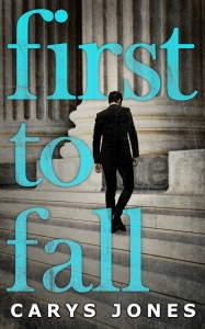First to Fall by Carys Jones