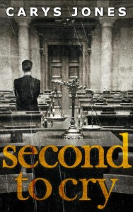 Second to Cry by Carys Jones